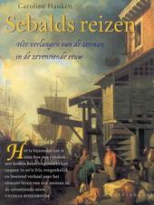 Sebalds reizen : het verlangen van de zeeman in de zeventiende eeuw