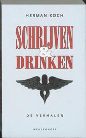 Schrijven en drinken : de verhalen tot nu toe