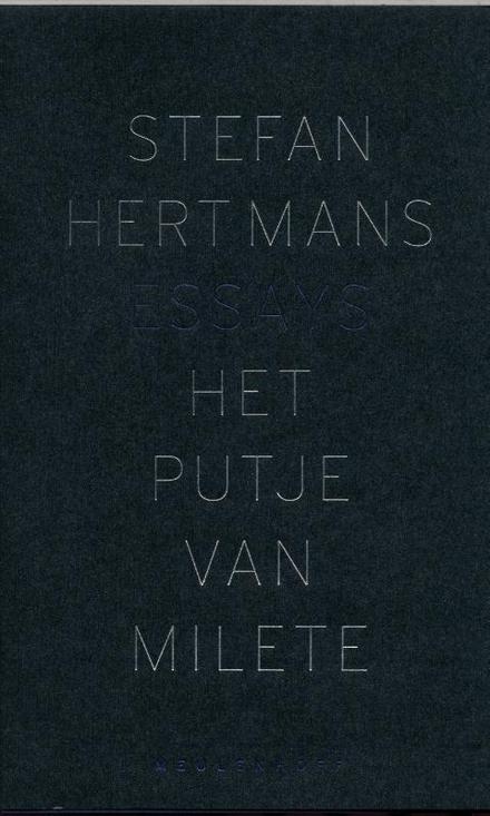 Het putje van Milete : essays
