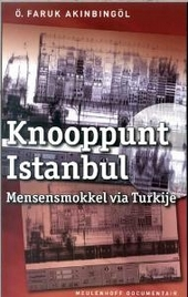 Knooppunt Istanbul : mensensmokkel via Turkije