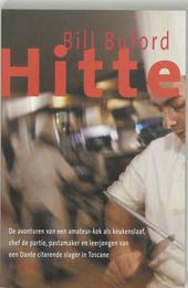 Hitte : de avonturen van een amateur-kok als keukenslaaf, chef de partie, pastamaker en leerjongen van een Dante ci...
