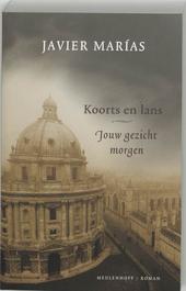 Koorts en lans : roman