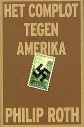 Het complot tegen Amerika : roman