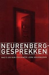 Neurenberg-gesprekken : nazi's en hun psychiater Leon Goldensohn
