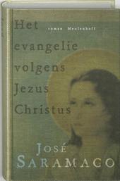 Het evangelie volgens Jezus Christus : roman