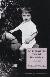 De terugkeer van de hooligan : memoires