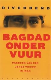Bagdad onder vuur : dagboek van een jonge vrouw in Irak