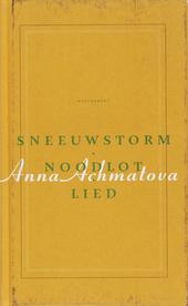 Sneeuwstorm, noodlot, lied : gedichten 1909-1966