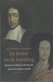 De ketter en de hoveling : Leibniz, Spinoza en het lot van God in de moderne wereld