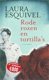 Rode rozen en tortilla's : roman in maandelijkse afleveringen