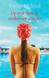 Op zoek naar de verdwenen wimper : roman
