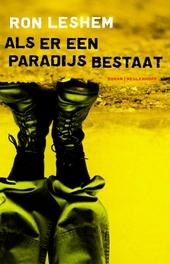 Als er een paradijs bestaat : roman