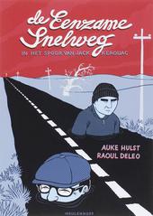 De eenzame snelweg : in het spoor van Jack Kerouac