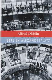 Berlijn Alexanderplatz : Franz Biberkopfs zondeval