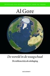 De wereld in de waagschaal : de milieucrisis als uitdaging