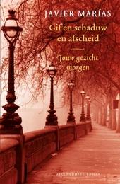 Gif en schaduw en afscheid : roman