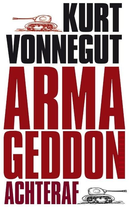 Armageddon achteraf : en andere nieuwe en nooit eerder gepubliceerde verhalen over oorlog en vrede