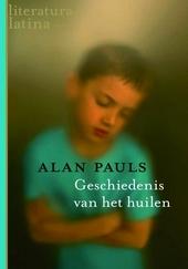 Geschiedenis van het huilen : een getuigenis : roman