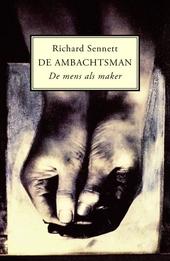 De ambachtsman : de mens als maker