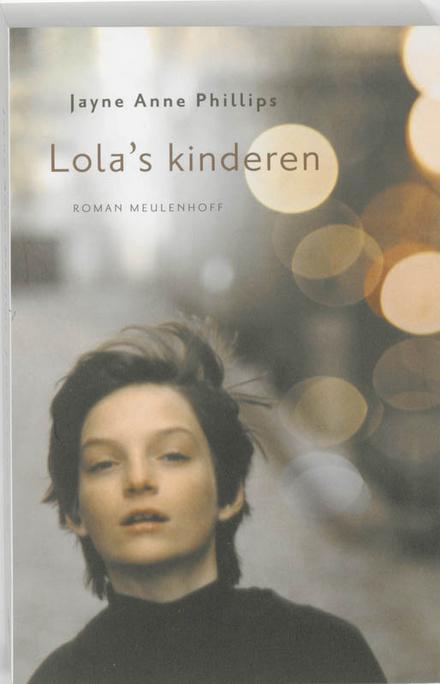 Lola's kinderen : roman