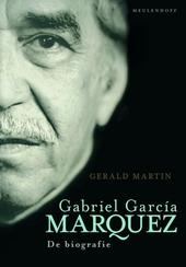 Gabriel García Márquez : de biografie