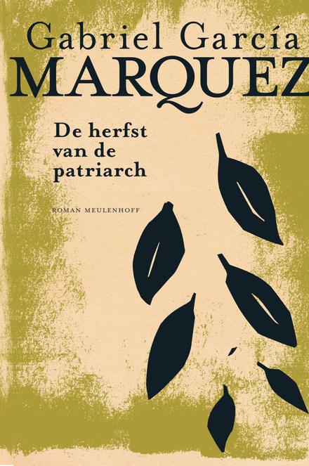 Leestip foto van: De herfst van de patriarch : roman | Een boek van Gabriel García Márquez