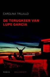 De terugkeer van Lupe García : roman