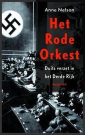 Het Rode Orkest : Duits verzet in het Derde Rijk