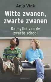 Witte zwanen, zwarte zwanen : de mythe van de zwarte school