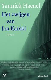 Het zwijgen van Jan Karski : roman