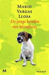 De jonge honden van Miraflores : verhalen