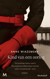 Kind van een oorlog : roman