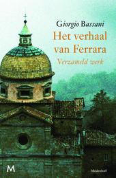 Het verhaal van Ferrara : verzameld werk