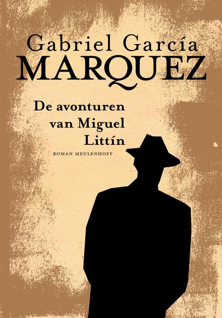De avonturen van Miguel Littín : roman