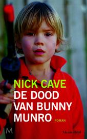 De dood van Bunny Munro : roman