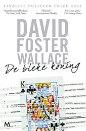 De bleke koning : een onvoltooide roman