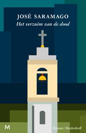 Het verzuim van de dood : roman