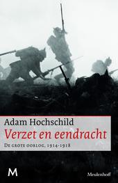 Verzet en eendracht : de Grote Oorlog 1914-1918