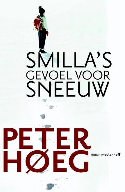 Smilla's gevoel voor sneeuw : roman