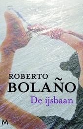 De ijsbaan : roman