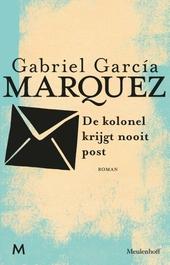 De kolonel krijgt nooit post : roman
