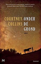 Onder de grond : roman
