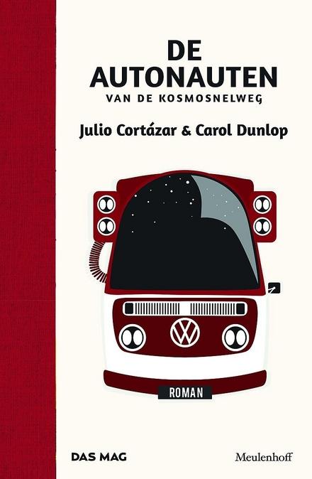 Leestip foto van: De autonauten van de kosmosnelweg, of Een tijdloze reis Parijs-Marseille | Een boek van Julio Cortázar