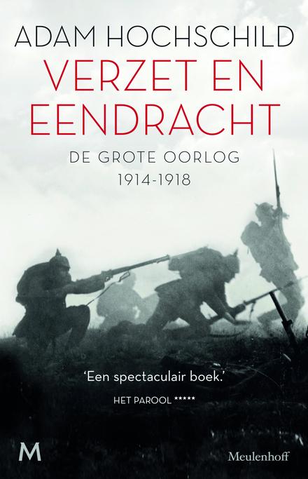Verzet en eendracht : de Grote Oorlog, 1914-1918