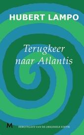 Terugkeer naar atlantis : roman