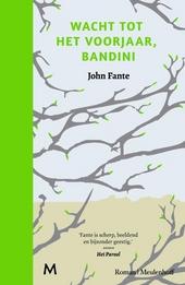 Wacht tot het voorjaar, Bandini : roman