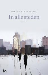 In alle steden : als koningen en honden : roman