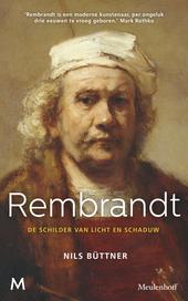 Rembrandt : de schilder van licht en schaduw