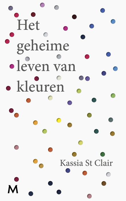 Het geheime leven van kleuren - The secret lives of colours