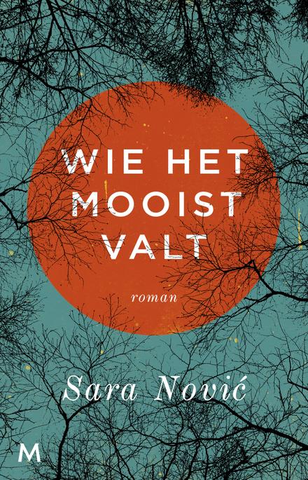 Wie het mooist valt : roman - prachtig debuut over de oorlog in ex-Yoegoslavië